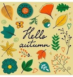 Beautiful hello autumn card with leaves flowers vector image