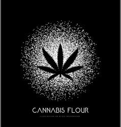 Cannabis flour with leaf on black vector