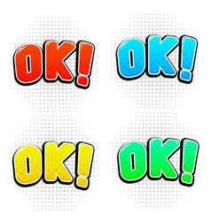 ok signs in comic book style colored set vector image