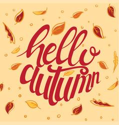 hello autumn custom typography vector image