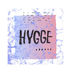Hygge shirt print quote lettering vector