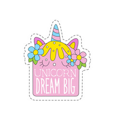 Unicorn dream big childish patch badge cute vector