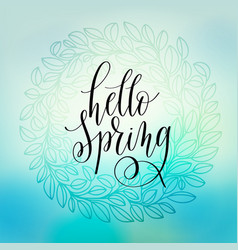 hello spring hand lettering poster calligraphy vector image vector image