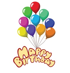 Happy birthday Text baloons ribbons isolated on vector