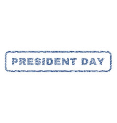 President day textile stamp vector