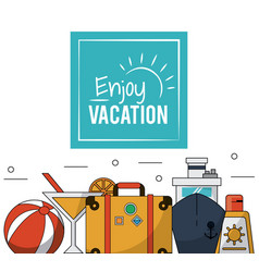 color poster of enjoy vacation with luggage and vector image