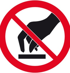 Do Not Touch Safety Sign vector image