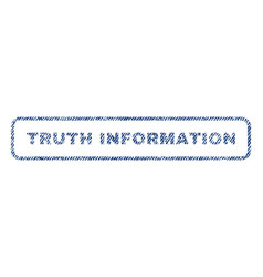 Truth information textile stamp vector