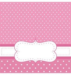 Pink invitation card with polka dots vector image vector image