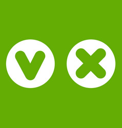 fat tick and cross in circles icon green vector image