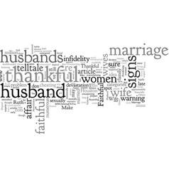 Be thankful for a faithful husband vector