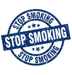 Stop smoking blue round grunge stamp vector