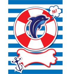 Funny Card with dolphin anchor lifebuoy vector image
