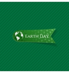 Earth Day realistic green paper Label vector