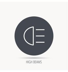High beams icon distant light car sign vector