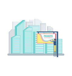skyscrapers and billboard advertising promotion vector image