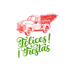 felices fiestas handwritten phrase translated vector image