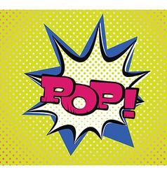 Pop Art Style Typography vector image vector image