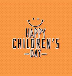 Happy children day vector