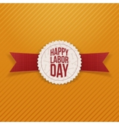 Happy Labor Day Holiday Emblem with red Ribbon vector