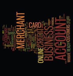 Your online business merchant account text vector