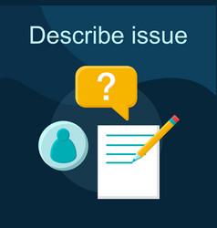 Describe issue flat concept icon vector