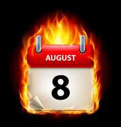 Eighth august in calendar burning icon on black vector