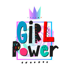 Girl power crown shirt quote lettering vector
