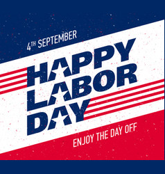 Happy labor day greeting card design vector