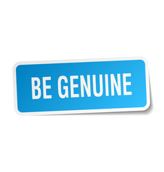 Be genuine square sticker on white vector