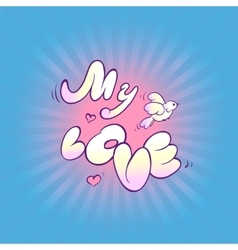 Card recognition in the sense Inscription my love vector