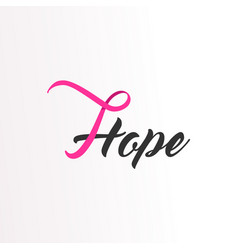 Hope pink ribbon text for breast cancer awareness vector