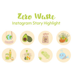 Instagram highlight icons ecological zero waste vector