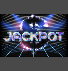 Jackpot casino neon lettering vector