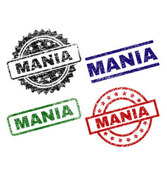 scratched textured mania seal stamps vector image
