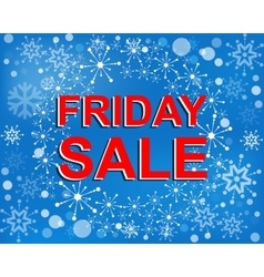 Big winter sale poster with FRIDAY SALE text vector image