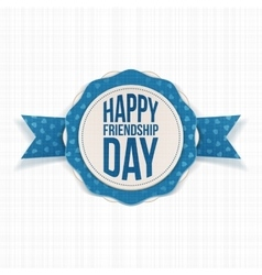 Happy Friendship Day festive Label vector