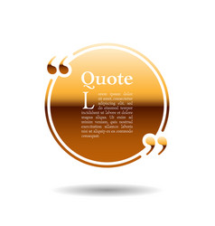 quote empty text bubble frame ball is round gold vector image