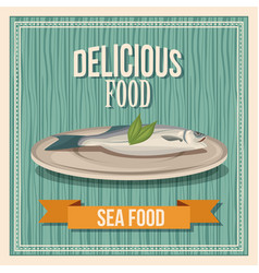 delicious food fish seafood poster wooden vector image vector image
