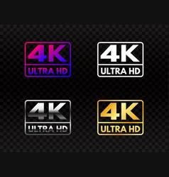 4k ultra hd set on transparent background high vector image