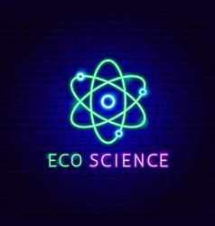eco science neon label vector image