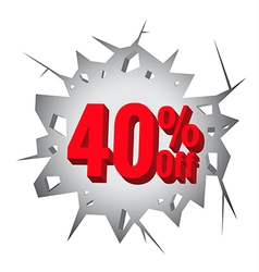 Sale 40 percent on Hole cracked white wall vector image