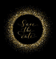 save date card with golden glitter frame vector image