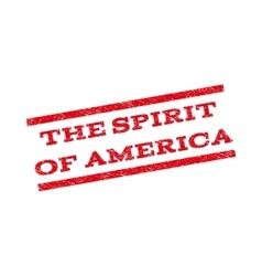 The Spirit Of America Watermark Stamp vector image