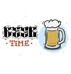 beer time hand drawn design with a mug beer vector image