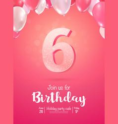 Celebrating 6 years birthday 3d vector