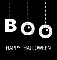 Happy halloween hanging word boo text eyeballs vector