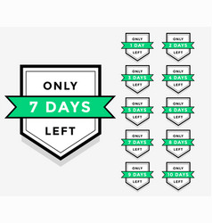 number days left label badge or sticker design vector image