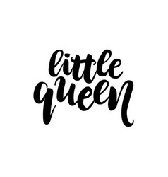 little queen text for girls vector image