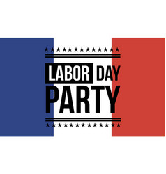 Background labor day party collection vector